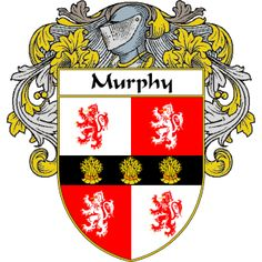 Murphy Coat of Arms   http://irishcoatofarms.org/ has a wide variety of products with your surname with your coat of arms/family crest, flags and national symbols from England, Ireland, Scotland and Wale