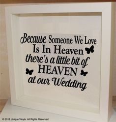 Vinyl Sticker 20x20cm Frame BECAUSE MY choose name IS IN HEAVEN//at Our Wedding