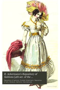 R. Ackermann's Repository of fashions a free ebook online  Embroidery & quilting designs
