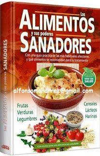 LIBROS DVDS CD-ROMS ENCICLOPEDIAS EDUCACIÓN PREESCOLAR PRIMARIA SECUNDARIA PREPARATORIA PROFESIONAL: LOS ALIMENTOS Y SUS PODERES SANADORES