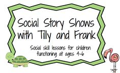Social Story Lesson Plans and materials all scripted and ready to go! For kids ages 4-6+.