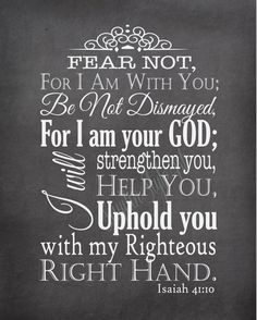 Isaiah International Version (NIV) Do not fear, for I am with you… Encouraging Bible Verses, Prayer Verses, Favorite Bible Verses, Scripture Art, Bible Scriptures, Jesus Quotes, Faith Quotes, Bible Quotes, Isaiah 41 10