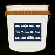 Show your Airstream pride with this bucket light. This bucket light features a series of Airstream campers and the phrase, This Is How We Roll on a classic Airstream blue background.
