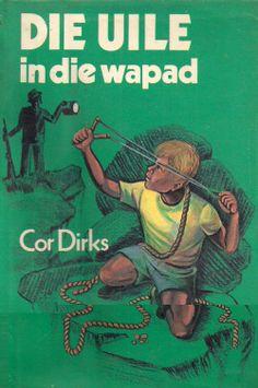 Die Uile in die wapad - Cor Dirks