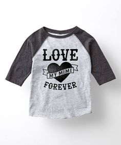 Love this Athletic Heather 'Love My Mimi Forever' Raglan Tee - Kids & Tween on #zulily! #zulilyfinds