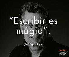 """""""Escribir es magia"""" Stephen King #cita #quote #escritura #literatura #libros #books #StephenKing"""