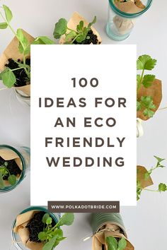 100 days for an eco friendly ethical and sustainable wedding day. 100 days for an eco friendly ethical and sustainable wedding day. Wedding Trends, Wedding Tips, Wedding Favors, Wedding Planning, Wedding Day, Eco Wedding Ideas, Wedding Registry Ideas, Eco Wedding Inspiration, Wedding Invitations