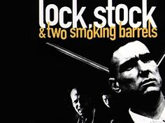 Lock, Stock, & Two Smoking Barrels - with a link for The Top 25 Gangster Films of the Last 40 Years