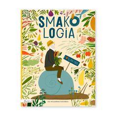 Smakologia Natuli — księgarnia dla dzieci i rodziców Cover, Books, Libros, Book, Book Illustrations, Libri