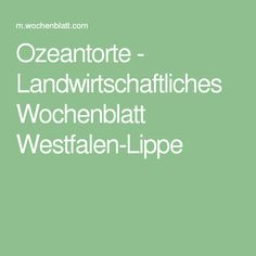 Ozeantorte - Landwirtschaftliches Wochenblatt Westfalen-Lippe