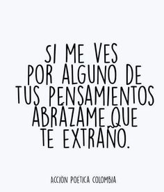 😭 vas a estar abrazado Love Quotes - Quotes Pin Tu Me Manques, Cute Quotes, Words Quotes, Sayings, Amor Quotes, More Than Words, Some Words, Favorite Quotes, Best Quotes