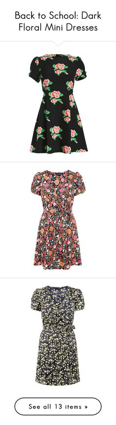 """""""Back to School: Dark Floral Mini Dresses"""" by polyvore-editorial ❤ liked on Polyvore"""