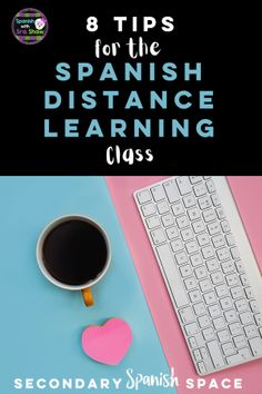 Spanish Virtual Learning Class Tips & Tricks - Secondary Spanish Space