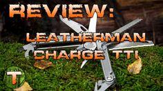 Review du Leatherman Charge TTI utilisé principalement dans un contexte Bushcraft. Les outils sont passés en revue un à un et commentés quant à leur utilité ...