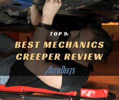 Want to make your under chassis job easier? Check out our mechanics creeper reviews and find what best suit your needs. Only here at Auto Deets!  #BestMechanicsCreeperReview #BestMechanics   http://bit.ly/2wsFPna