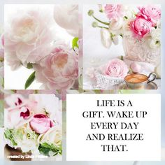 Pink - life is a gift. Wake up every day and realize that. Collages, Beautiful Collage, Beautiful Flowers, Pot Pourri, Decoupage, Mood Colors, Life Is A Gift, Sweet Words, Sweet Sayings