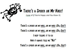 There's a Spider on My Knee! Great for text extension, creative expression and vocal development. Version by Deborah K. Oakes.