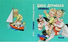 Lucie Attwell'S Annual, 1961   Mabel Lucie Attwell   Pinterest