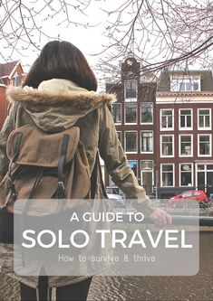 Solo Travel: All you need to know | World of Wanderlust
