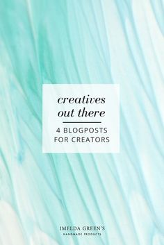 Round-up of blogposts about creativity