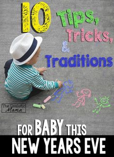 10 Great Ideas for your New Years Party with a Baby!  #TisTheSqueezin #ad