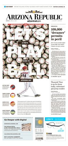 Let's play ball, Diamondbacks opening day, Arizona Republic Page Design, News Design, Book Design, Layout Design, Cover Design, Newspaper Front Pages, Newspaper Cover, Newspaper Design Layout, Design Inspiration