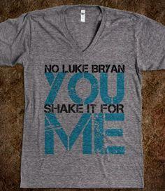 No Luke Bryan... wish so much I had this when I seen him!!!!!