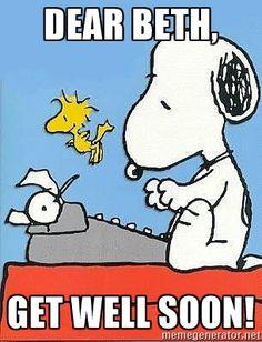 Dear Beth, Get well soon!  - Snoopy