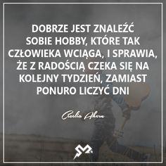#SiłaMotywacji24 #siła #motywacja #cytaty #myśli #sentencje #hobby