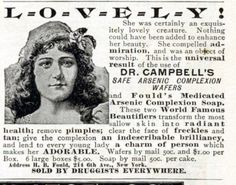 """""""Lola Montez, a Victorian actress and traveling beauty writer, wrote in her book The Arts of Beauty about how women in Bohemia (now a part of the Czech Republic) regularly bathed in arsenic springs, """"which gave their skins a transparent whiteness."""" She also warned of the price: """"once they habituate themselves to the practice, they are obliged to keep it up the rest of their days, or death would speedily follow."""""""