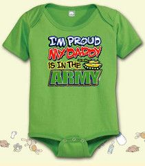 I'm Proud My Daddy is in the Army - Infants