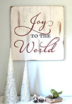 "I'm offering several Christmas signs in the shop this year! Here are two I currently have available. You can purchase the ""Joy to the World"" sign here. You can purchase the ""Glory to the Newborn Ki. Christmas Signs Wood, Holiday Signs, Noel Christmas, Christmas Quotes, Rustic Christmas, Christmas Projects, Winter Christmas, All Things Christmas, Holiday Crafts"