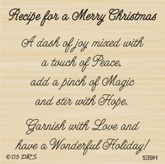 Merry Christmas Recipe Greeting Rubber Stamp by DRS Designs Christmas Card Verses, Christmas Sentiments, Card Sentiments, Christmas Cards, Christmas Messages Quotes, Merry Christmas Greetings Quotes, Christmas Prayer, Holiday Cards, Christmas Poems For Friends