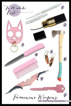 Feminine Weapons for the Girly Gangster