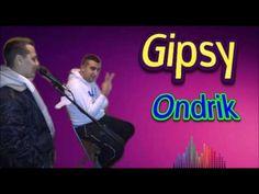 Gipsy Ondrik - Od malučka ja vandrujem