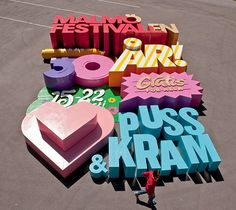 Typography: MALMO FESTIVAL 30 AR! PUSS KRAM