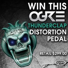 GIVEAWAY! Win this OGRE Thunderclap distortion pedal! #giveaway #win #OGRE #drum #drummers #music #prize