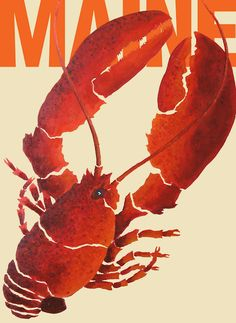 LOVE the style of this poster!!! Even though you can't catch the crustaceans live in land-locked Aroostook County, you'd better believe we make a mean lobster (or, as our Downeast cousins say, lobstah) roll. Don't believe it? Come try one--your mouth will swear you're on the rocky coast!