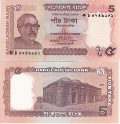 Country: Bangladesh  Denomination: 5 Taka Price: $1.00 Pick #: New Year: 2011 Grade: UNC Other Info: New issue from Bangladesh along with new 2, 10, & 100.