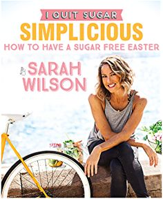 I Quit Sugar (Hardcover). Sarah Wilson, bestselling author of I Quit Sugar, taught the world how to quit sugar in eight weeks, then how to quit sugar. Sarah Wilson, One Pot Wonders, Recipe T, Best Cookbooks, Detox Program, No Sugar Foods, Low Sugar, Book People, Sugar Free Recipes