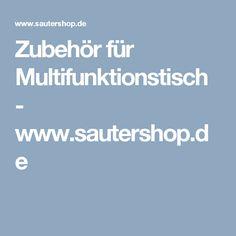 Zubehör für Multifunktionstisch - www.sautershop.de