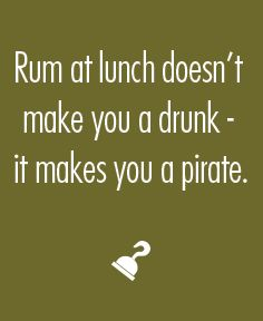 """""""Rum at lunch doesn't make you a drunk, it makes you a pirate."""" - Our wonderful waiter at O'Charleys. Follow the link to see what this type of thinking does to an ad agency. #overheardattheoffice"""