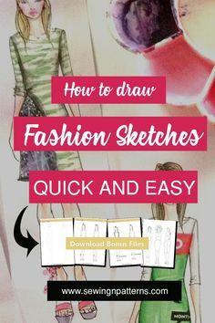 fashion design sketches I Fashion design for beginners I Fashion illustration techniques I Fashion illustration templates