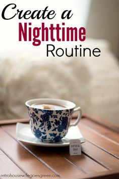 A good nighttime routine can help set your morning and day up for success. It doesn't have to take long or be fancy, it just has to work.