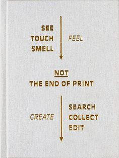 Not the End of Print
