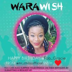 So after @mr_chibzofficial told us not to sleep and be the first to send his shout-out to you @Fab_Gracie on this lovely day .Happy Birthday @Fab_Gracie ! We stayed up all night to do this but seems our alarm failed us. Happy birthday and have a great day ! #waracake #birthday
