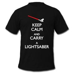 I do love Star Wars.  And my childhood dream invention has always been a lightsaber.    Its best that I tell the world that. With a t-shirt.