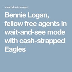 Bennie Logan, fellow free agents in wait-and-see mode with cash-strapped Eagles