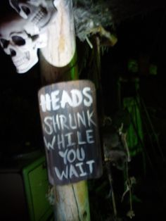 Heads shrunk while you wait Voodoo swamp shack