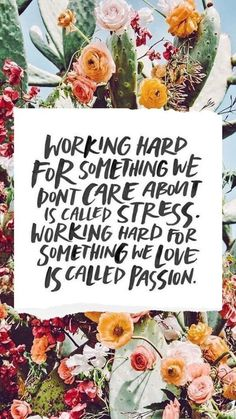 Passion, it provides so much energy!